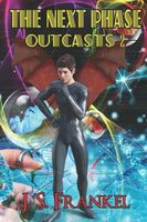 The Next Phase Outcasts 2
