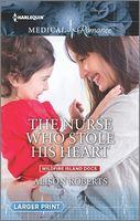 The Nurse Who Stole His Heart