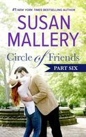 Circle of Friends: Part 6 of 6