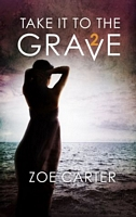 Take It to the Grave (Part 2 of 6)