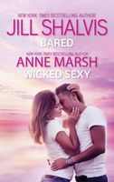 Bared & Wicked Sexy