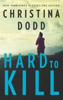 Hard to Kill: A Novella