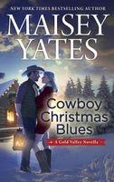 Cowboy Christmas Blues: A Novella