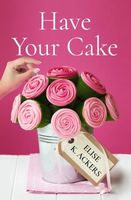 Have Your Cake