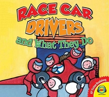 Racecar Drivers and What They Do