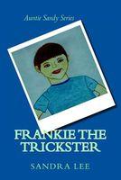 Frankie the Trickster