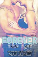 Forever Too Far by Abbi Glines