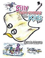Silly Fishy Stories for Kids