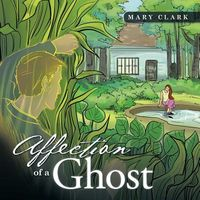 Affection of a Ghost