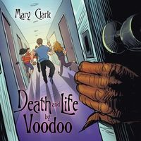 Death and Life by Voodoo