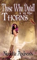 Those Who Dwell in the Thorns