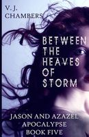 Between the Heaves of Storm