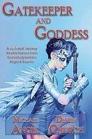 Gatekeeper and Goddess