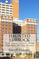 Haunted Lubbock