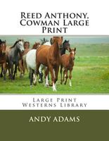 Reed Anthony, Cowman Large Print
