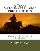 A Texas Matchmaker Large Print Edition