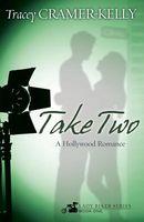 Take Two: A Hollywood Romance