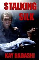 Stalking Silk