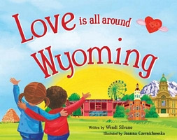 Love Is All Around Wyoming