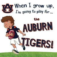 When I Grow Up, I'm Going to Play for the Auburn Tigers
