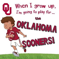 When I Grow Up, I'm Going to Play for the Oklahoma Sooners