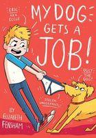 My Dog Gets a Job