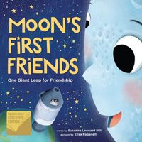 The Moon's First Friends: One Giant Leap for Friendship