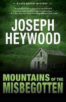 Mountains of the Misbegotten