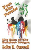 POW the Panda, the Case of the Rainbow Dragon