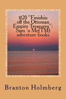 Finishin Off the Ottoman Empire Treasures