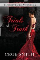 Trials of Truth