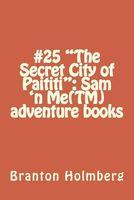 The Secret City of Paititi