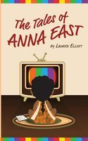 The Tales of Anna East