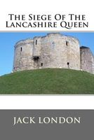 The Siege of the Lancashire Queen