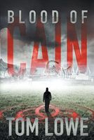 Blood of Cain by Tom Lowe