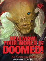 Hellmaw: Your World Is Doomed