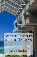 By the Turtles of the Tasman