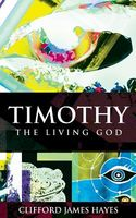 Timothy, the Living God
