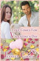 Love Comes for Valentine's Day