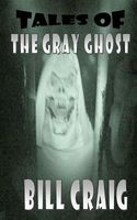 Tales of the Gray Ghost