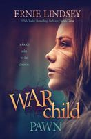 Warchild by Ernie Lindsey