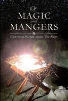Of Magic and Mangers
