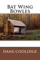Bat Wing Bowles