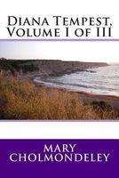 Diana Tempest, Volume I of III