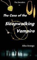 The Case of the Sleepwalking Vampire