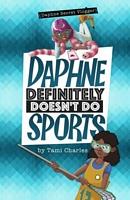 Daphne Definitely Doesn't Do Sports