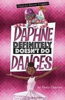 Daphne Definitely Doesn't Do Dances