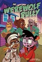 The Werewolf Bully