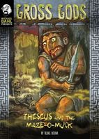 Theseus and the Maze-O-Muck