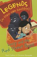Lucy and the Red Street Boyz